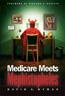 Medicare Meets Mephistopheles
