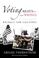 Voting Rights--and Wrongs: The Elusive Quest for Racially Fair Elections