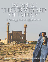 Escaping the 'Graveyard of Empires': A Strategy to Exit Afghanistan